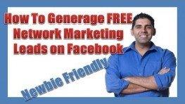 Generate FREE Network Marketing Leads – Facebook