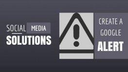 Setup Google Alerts Social Media Solutions