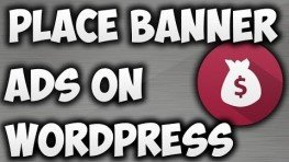 Place Banner Ads WordPress Website: Banner Ads