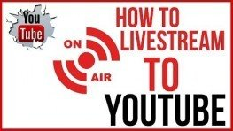 Live Streaming YouTube – Start To Finish