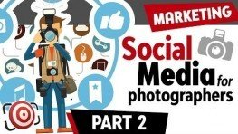 Social Media & Photographers & Social Media – How to Market Your Photography Business.