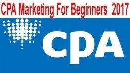 Beginning CPA Marketing   The Best Way In 2017 (100% Success )